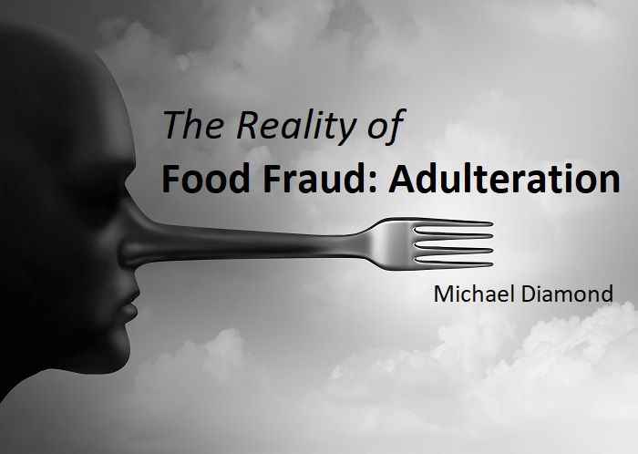 The Reality of Food Fraud: Adulteration